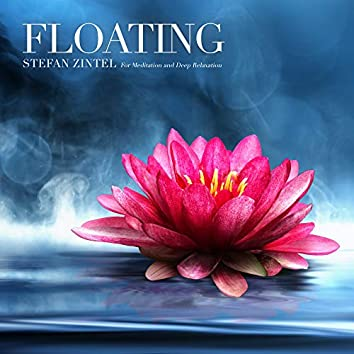 Floating (For Meditation and Deep Relaxation)