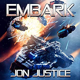 Embark                   By:                                                                                                                                 Jon Justice                               Narrated by:                                                                                                                                 Jon Justice                      Length: 11 hrs and 49 mins     8 ratings     Overall 4.5