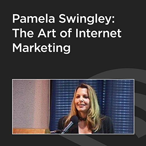 Pamela Swingley: The Art of Internet Marketing audiobook cover art