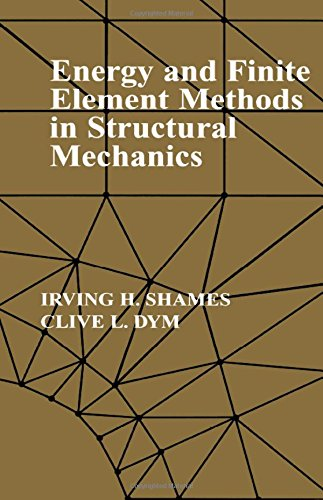 Energy and Finite Element Methods in Structural Mechanics: Si Units Edition