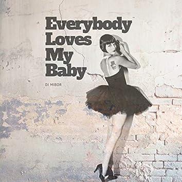 Everybody Loves My Baby