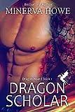 Dragon Scholar (Dragon Hoard Book 1) (Kindle Edition)