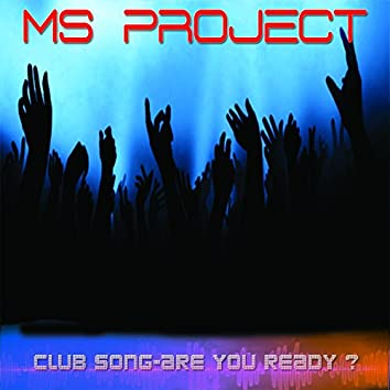 Club Song-Are You Ready?
