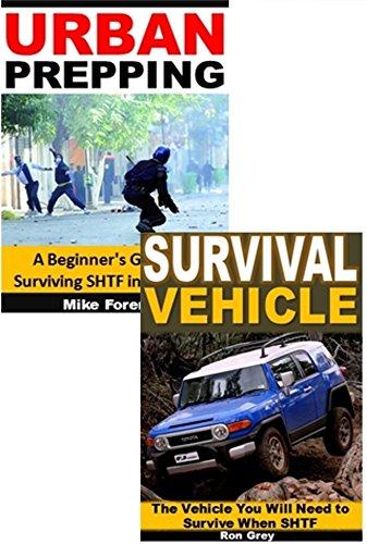 Urban Prepping 2-Box Set: Urban Prepping, Survival Vehicle (English Edition)