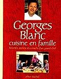 Georges Blanc cuisine en...
