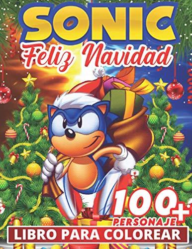 feliz navidad - Sonic Libro Para Colorear: Divertidos libros de colorear para niños de 2 a 4 años, de 5 a 7 años, de 8 a 12 años, +100 dibujos antiestrés para niños, actividades creativas para niños