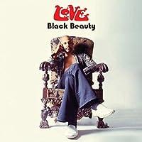 Black Beauty by Love (2014-07-28)