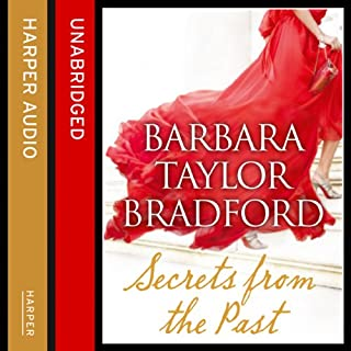 Secrets from the Past                   By:                                                                                                                                 Barbara Taylor Bradford                               Narrated by:                                                                                                                                 Alexandra Boyd                      Length: 10 hrs and 41 mins     7 ratings     Overall 3.0