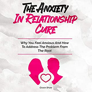 The Anxiety in Relationship Cure cover art