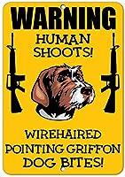 金属装飾ティンサイン、ワイヤーヘアポインティンググリフォン犬人間のシュート楽しい、店の看板屋内と屋外での使用が簡単なガレージ用アルミニウム看板金属看板