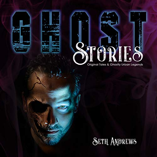 Ghost Stories: Original Tales & Ghostly Urban Legends                   By:                                                                                                                                 Seth Andrews                               Narrated by:                                                                                                                                 Seth Andrews                      Length: 3 hrs and 48 mins     17 ratings     Overall 4.7