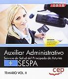 Auxiliar Administrativo del Servicio de Salud del Principado de Asturias (SESPA). Temario Vol.II: 2