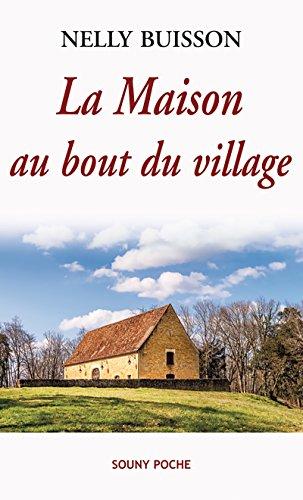 La Maison au bout du village: Un roman captivant (Souny poche...