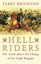 Hell Riders : The Truth About the Charge of the Light Brigade