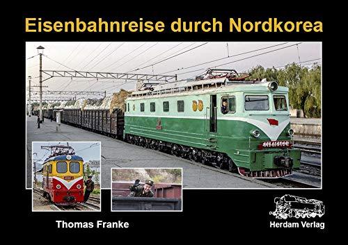 Eisenbahnreise durch Nordkorea