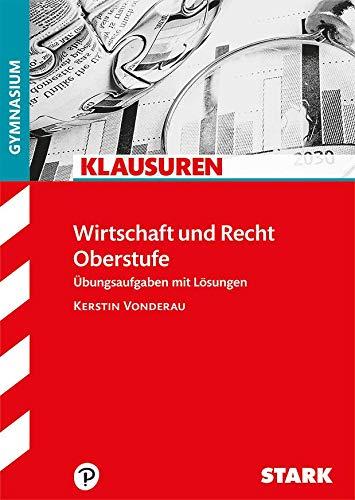 STARK Klausuren Gymnasium - Wirtschaft und Recht