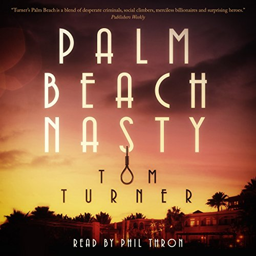Palm Beach Nasty audiobook cover art