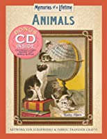 Animals: Artwork for Scrapbooks & Fabric-transfer Crafts (Memories of a Lifetime)