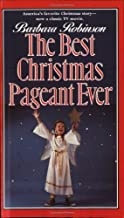 The Best Christmas Pageant Ever by Robinson, Barbara (1988) Mass Market Paperback