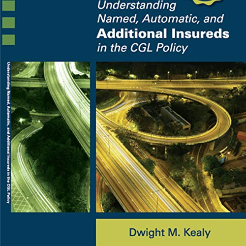 Understanding Named, Automatic, and Additional Insureds in the CGL Policy Titelbild