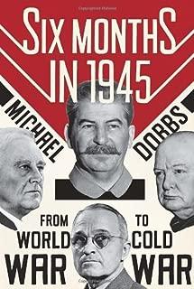 6 months in 1945