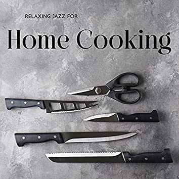 Relaxing Jazz for Home Cooking