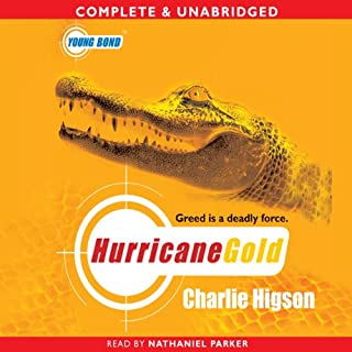 Young Bond: Hurricane Gold                   By:                                                                                                                                 Charlie Higson                               Narrated by:                                                                                                                                 Nathaniel Parker                      Length: 8 hrs and 13 mins     107 ratings     Overall 4.7