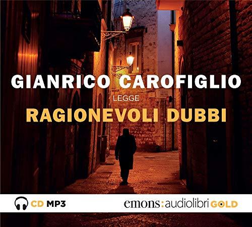 Ragionevoli dubbi letto da Gianrico Carofiglio. Audiolibro. CD Audio formato MP3