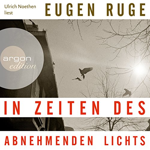 In Zeiten des abnehmenden Lichts                   By:                                                                                                                                 Eugen Ruge                               Narrated by:                                                                                                                                 Ulrich Noethen                      Length: 12 hrs and 5 mins     Not rated yet     Overall 0.0