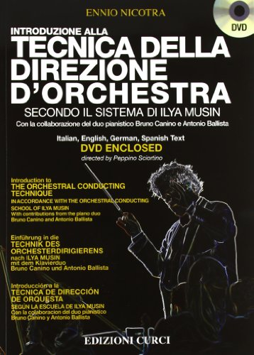 Introduzione alla tecnica della direzione d'orchestra secondo la scuola di Ilya Musin....