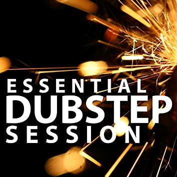 Essential Dubstep Session