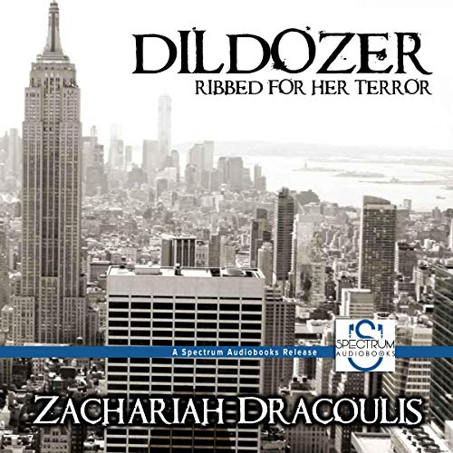 DilDozer Audiobook By Zachariah Dracoulis cover art