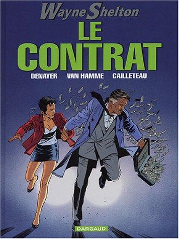 Wayne Shelton, tome 3 : Le Contrat