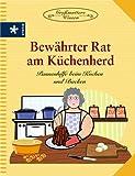 Bewährter Rat am Küchenherd: Pannenhilfe beim Kochen und Backen