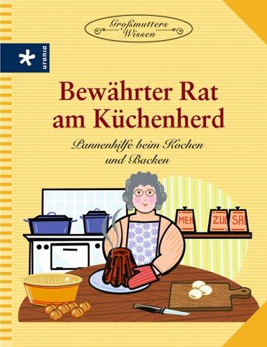 Bewährter Rat am Küchenherd: Pan...