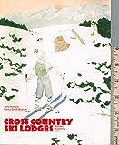Cross Country Ski Lodges : Montana, Wyoming, Utah