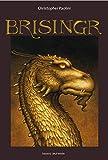 Eragon, Tome 03 - Brisingr - Bayard Jeunesse - 12/03/2009