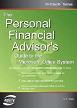The Personal Financial Advisor's Guide to the Microsoft Office System (Vertiguide)