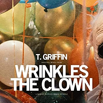 Wrinkles the Clown (Original Music from the Film)