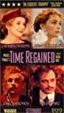 Time Regained [VHS]