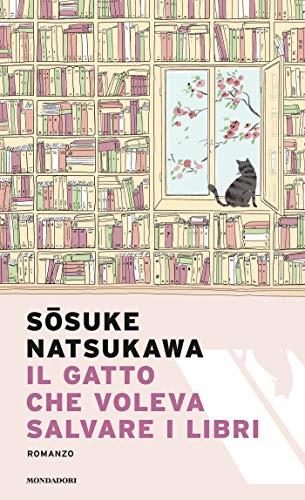 Il gatto che voleva salvare i libri (Italian Edition)