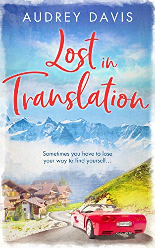 Lost In Translation: A romantic comedy about starting over… by [Audrey Davis]
