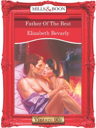 Father Of The Brat (Mills & Boon Vintage Desire) (English Edition)