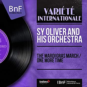 The mardi gras March / One More Time (Mono Version)