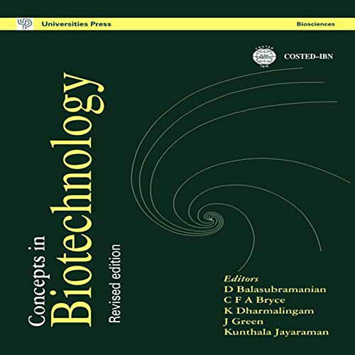 Concepts in Biotechnology:Revised Edition