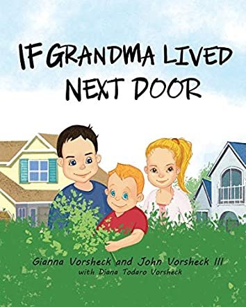 If Grandma Lived Next Door