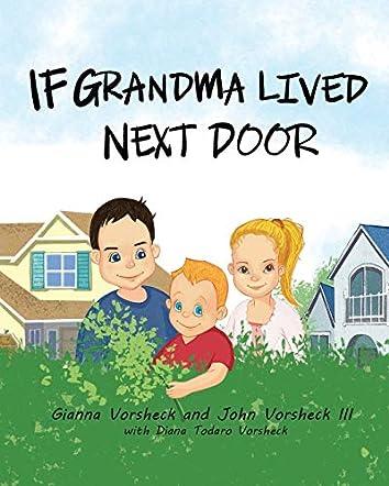 If Grandma Lived Next Door