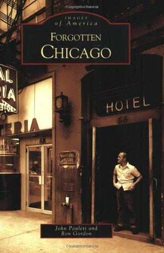 Forgotten Chicago (Images of America)