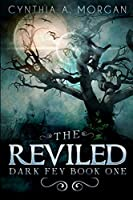 The Reviled: Large Print Edition