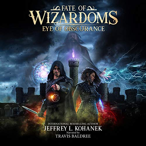 Eye of Obscurance (Fate of Wizardoms, Book 1) - Jeffrey L. Kohanek